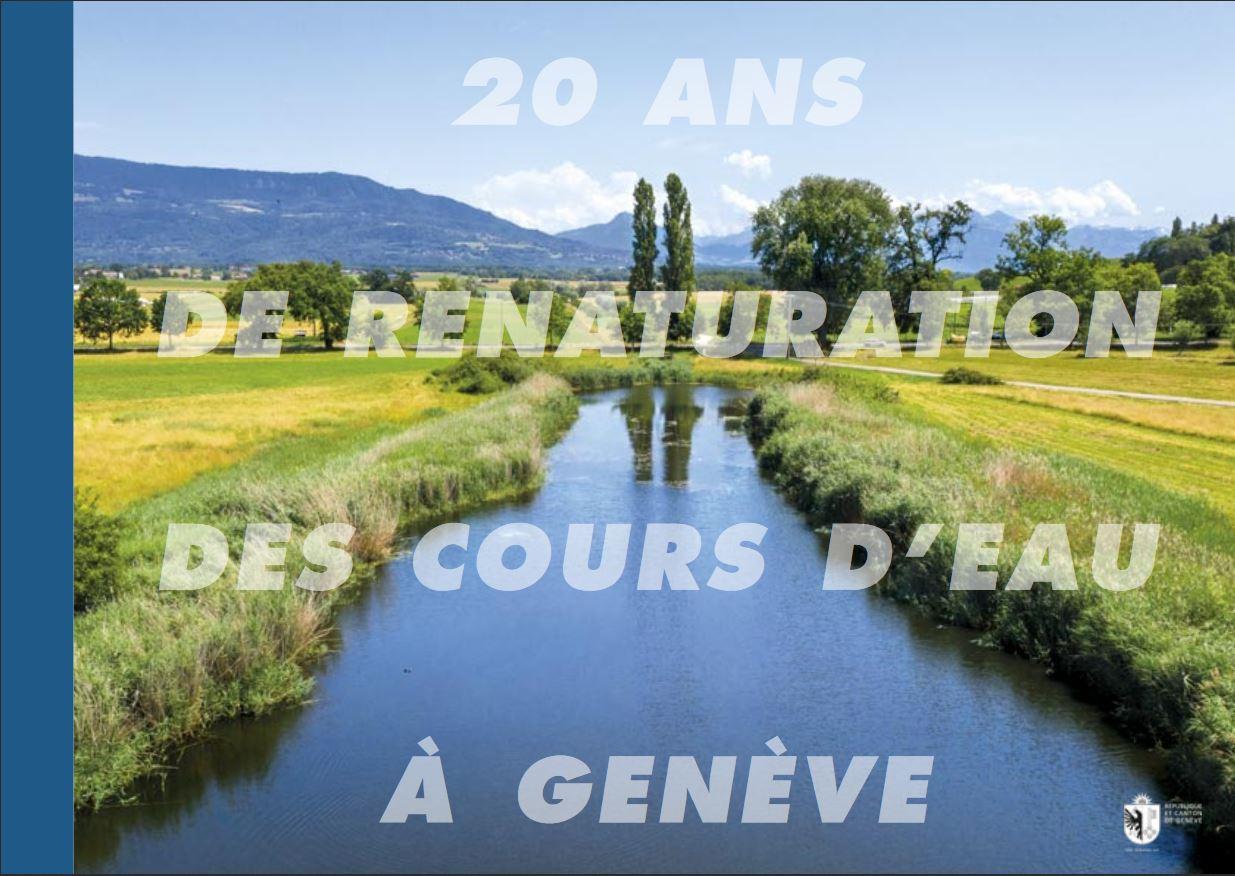 20 ans de renaturation de cours d'eau à Genève